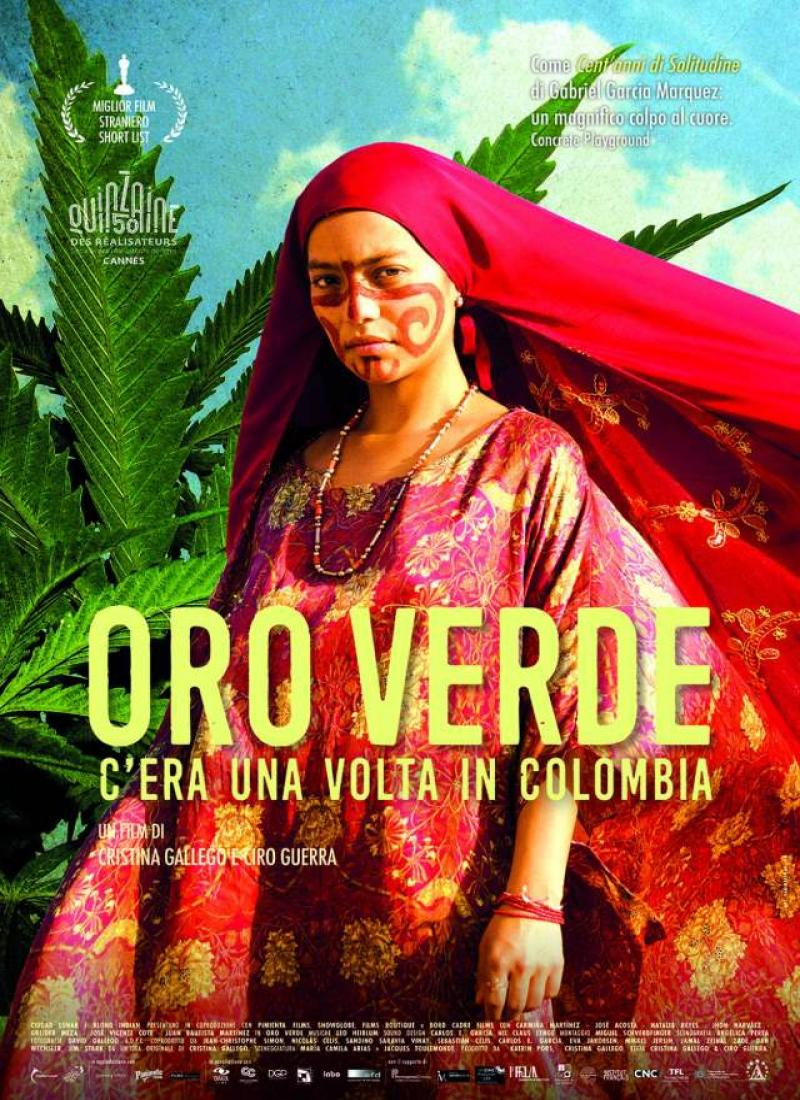 ORO VERDE. C'ERA UNA VOLTA IN COLOMBIA