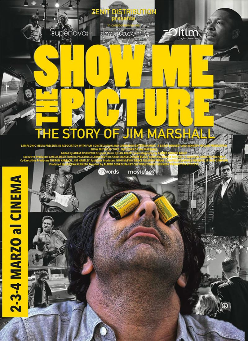 SHOW ME THE PICTURE. THE STORY OF JIM MARSHALL